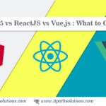 Difference Between:- Angular5 vs ReactJS and Vue.js : What to Choose ?
